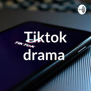 Tiktok drama