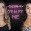 Don't Tempt Me artwork