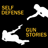 Self Defense Gun Stories Podcast podcast