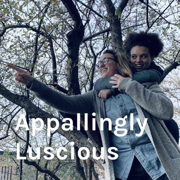 Appallingly Luscious
