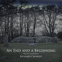 An End and a Beginning podcast
