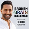 Broken Brain with Dhru Purohit artwork