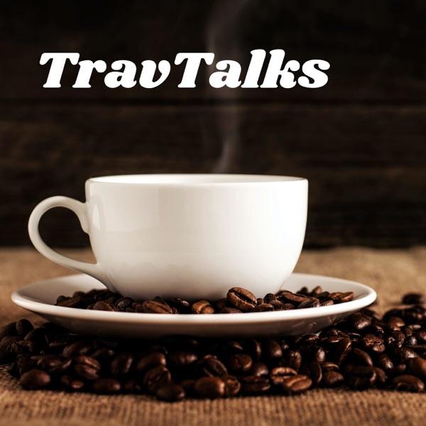 TravTalks: Opinions, Sports, and Fun