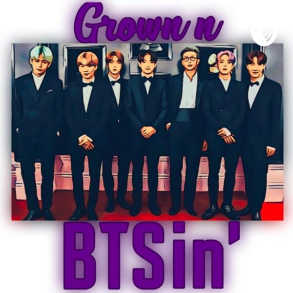 Grown n BTSin': A BTS Podcast – Lyssna här – Podtail