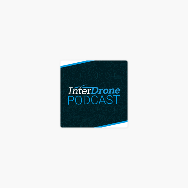 InterDrone Podcast: Epsiode 27: A 360° View of the Open