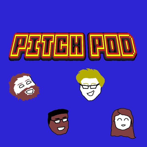 Pitch Pod Podcast