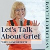 Let's Talk About Grief With Anne artwork