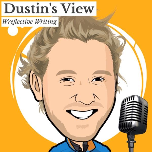 Dustin's View