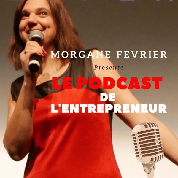 Le podcast de l'entrepreneur