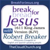 BreakForJesus with Robert Breaker artwork