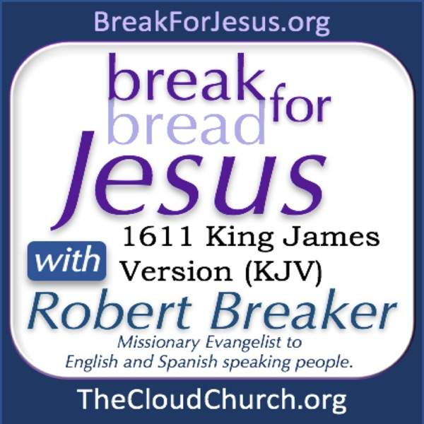 BFJ 22: The Importance of the Resurrection – BreakForJesus