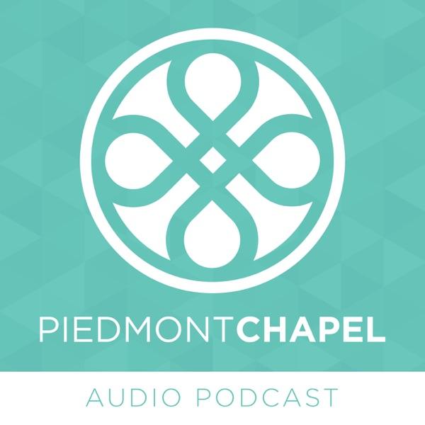 Piedmont Chapel - Audio Podcast