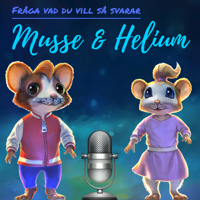 Musse & Heliums Podd podcast