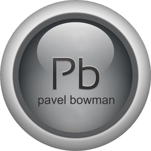 Pavel Bowman's Podcast