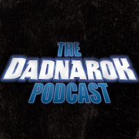 Dadnarok podcast