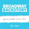 Broadway Backstory artwork