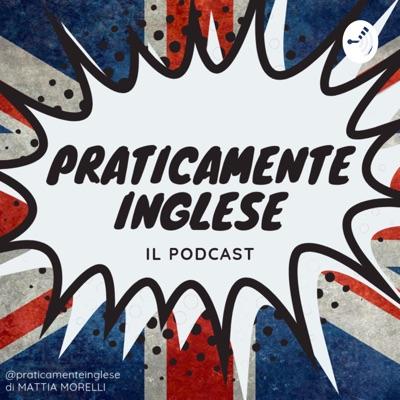 Praticamente Inglese:Mattia Morelli