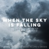 When The Sky Is Falling Podcast