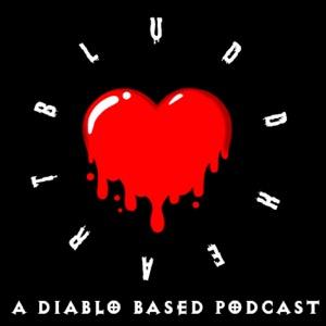 The Bludd Heart - A Diablo Podcast