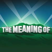 """The Meaning Of"" Podcast podcast"