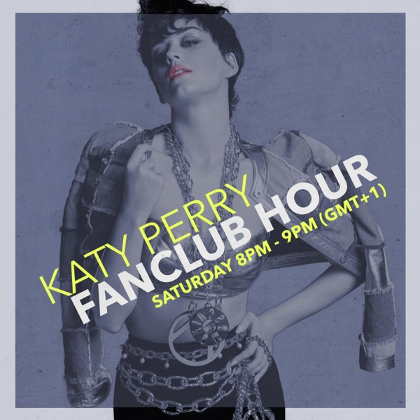 Katy Perry Fanclub Hour