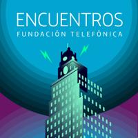 Encuentros Fundación Telefónica podcast