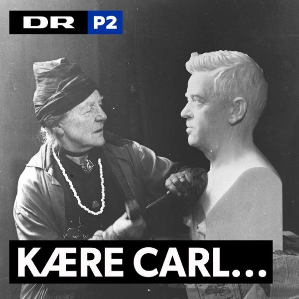 Kære Carl... Breve og sange fra Carl Nielsen og Anne Marie Carl Nielsens ægteskab