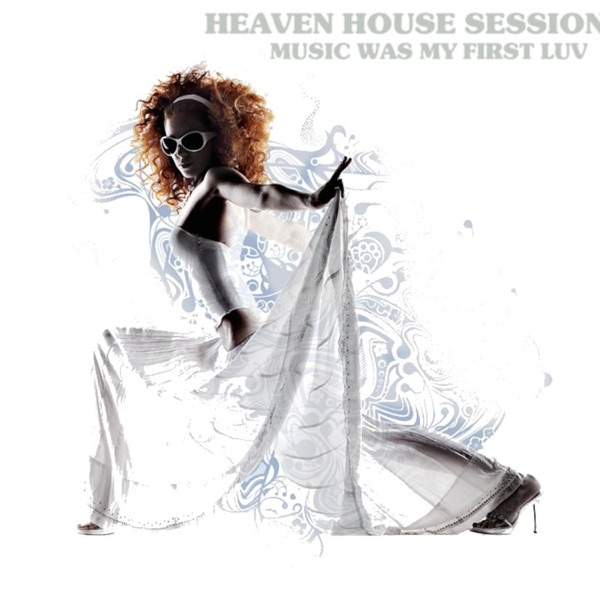 Heaven House Sessions Podcast Mix