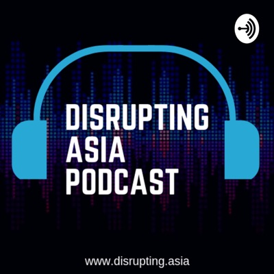 Disrupting Asia