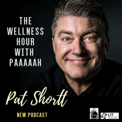 Pat Shortt - The Wellness Hour with Paaaah!