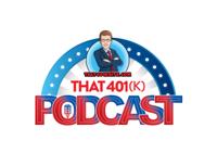 That 401(k) Podcast podcast