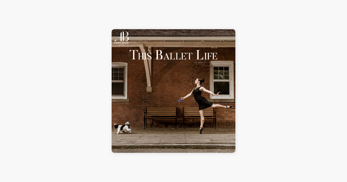 This Ballet Life On Apple Podcasts