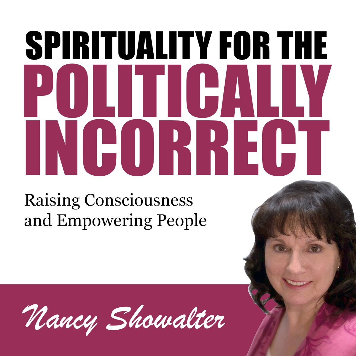 Spirituality for the Politically Incorrect