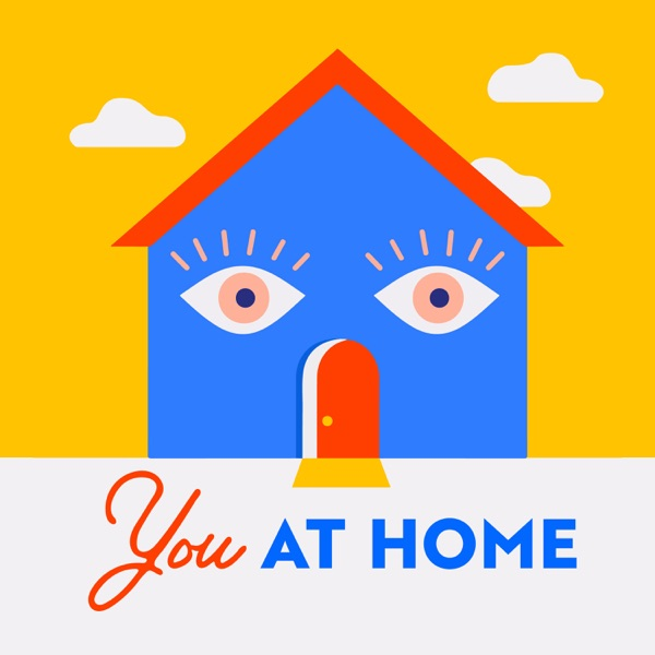 YOU AT HOME