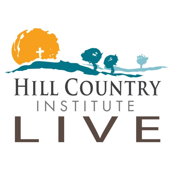 Hill Country Institute Live: Exploring Christ and Culture