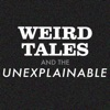 Weird Tales and the Unexplainable