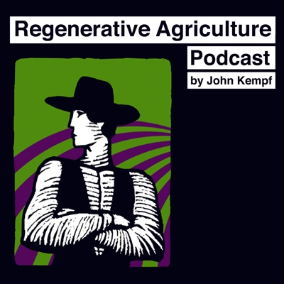 Regenerative Agriculture Podcast