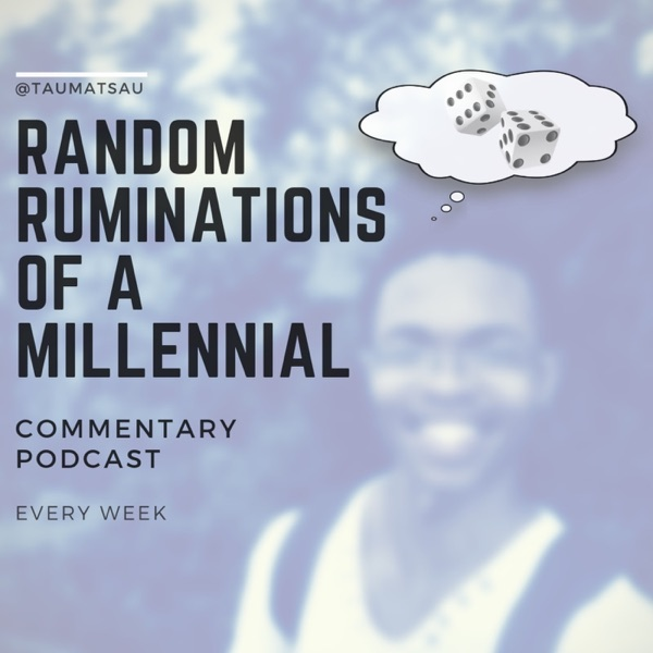 Random Ruminations of a Millenial