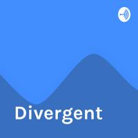 Divergent podcast