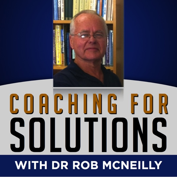 Coaching For Solutions Podcast