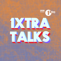 Podcast cover art for 1Xtra Talks