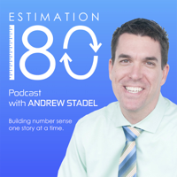 Estimation 180 podcast