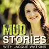 Mud Stories with Jacque Watkins - Messy moments worked for our good artwork