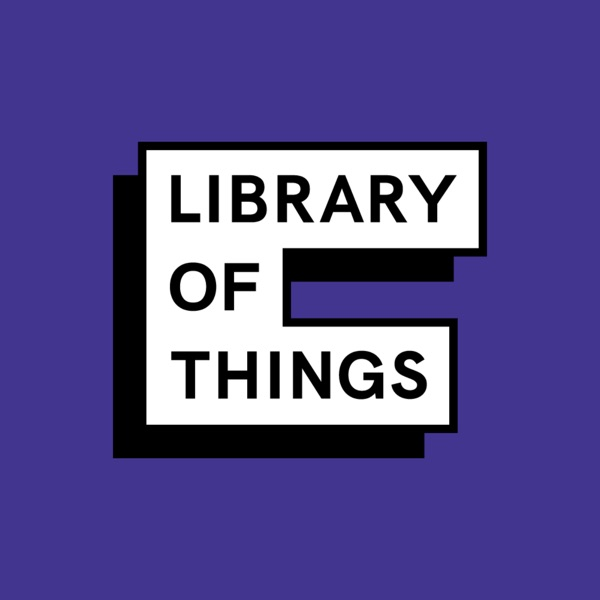 Library of Things Podcast