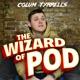Colum Tyrrell's The Wizard of Pod