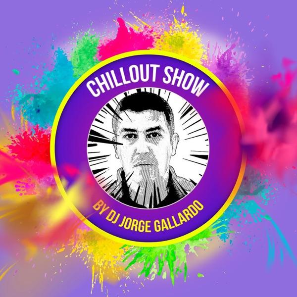 Chillout Show By DJ Jorge Gallardo
