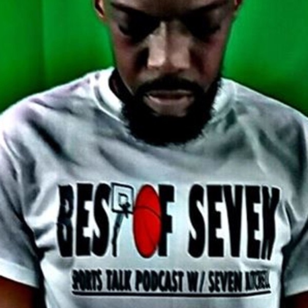 BEST OF SEVEN SPORTS TALK w/ Seven Mitchell