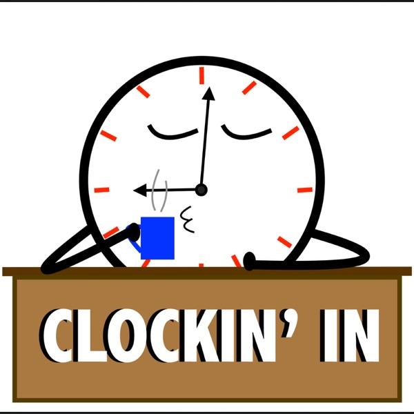 Clockin' In
