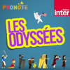 Les odyssées - France Inter
