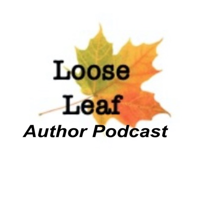 Loose Leaf Author Podcast